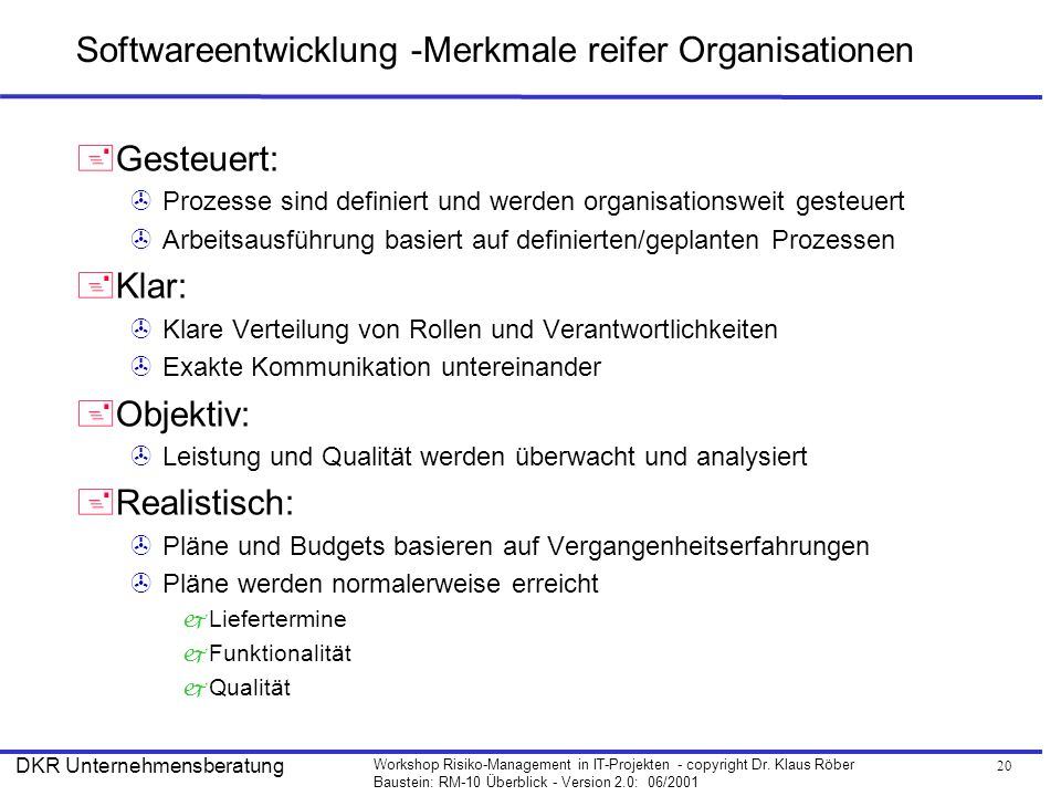 21 Workshop Risiko-Management in IT-Projekten - copyright Dr.