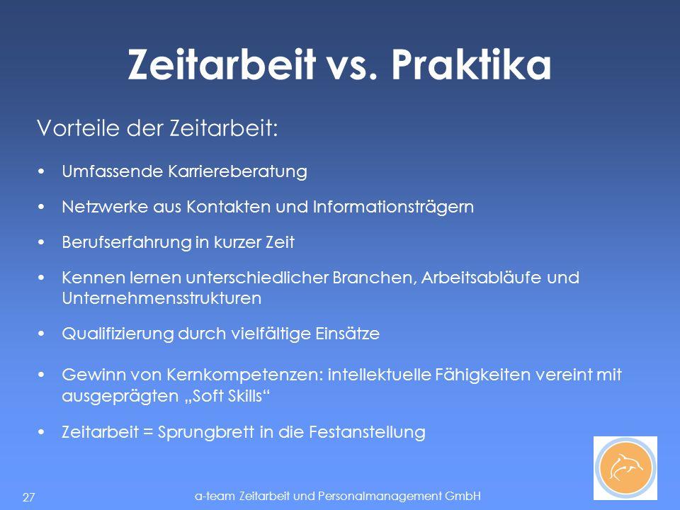 a-team Zeitarbeit und Personalmanagement GmbH 27 Zeitarbeit vs.