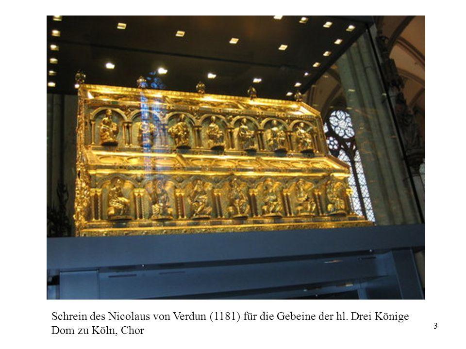 3 Schrein des Nicolaus von Verdun (1181) für die Gebeine der hl. Drei Könige Dom zu Köln, Chor