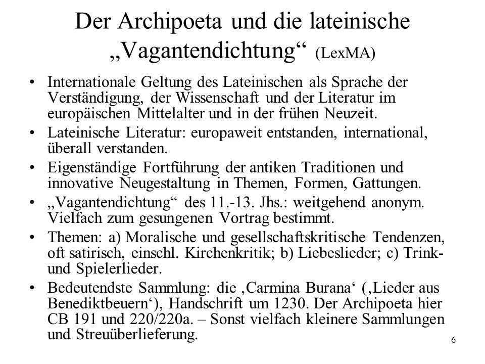 6 Der Archipoeta und die lateinische Vagantendichtung (LexMA) Internationale Geltung des Lateinischen als Sprache der Verständigung, der Wissenschaft