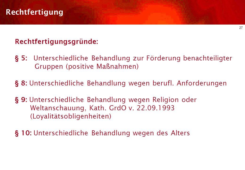 26 Diskriminierungsschutz im dt. ArbR Arbeitsrechtliche Regelungen des AGG Schutzbereich Arten der Diskriminierung Einzelne Diskriminierungsgründe Rec