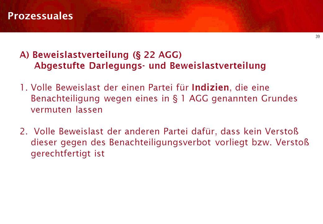 38 Diskriminierungsschutz im dt. ArbR Arbeitsrechtliche Regelungen des AGG Schutzbereich Arten der Diskriminierung Einzelne Diskriminierungsgründe Rec