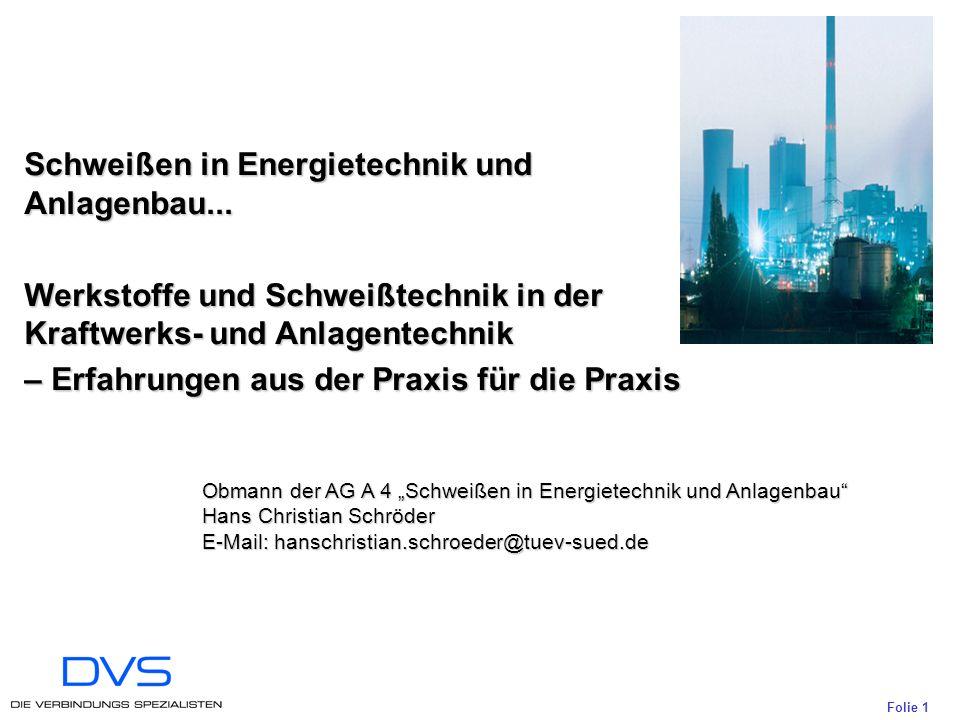 Folie 1 Schweißen in Energietechnik und Anlagenbau...