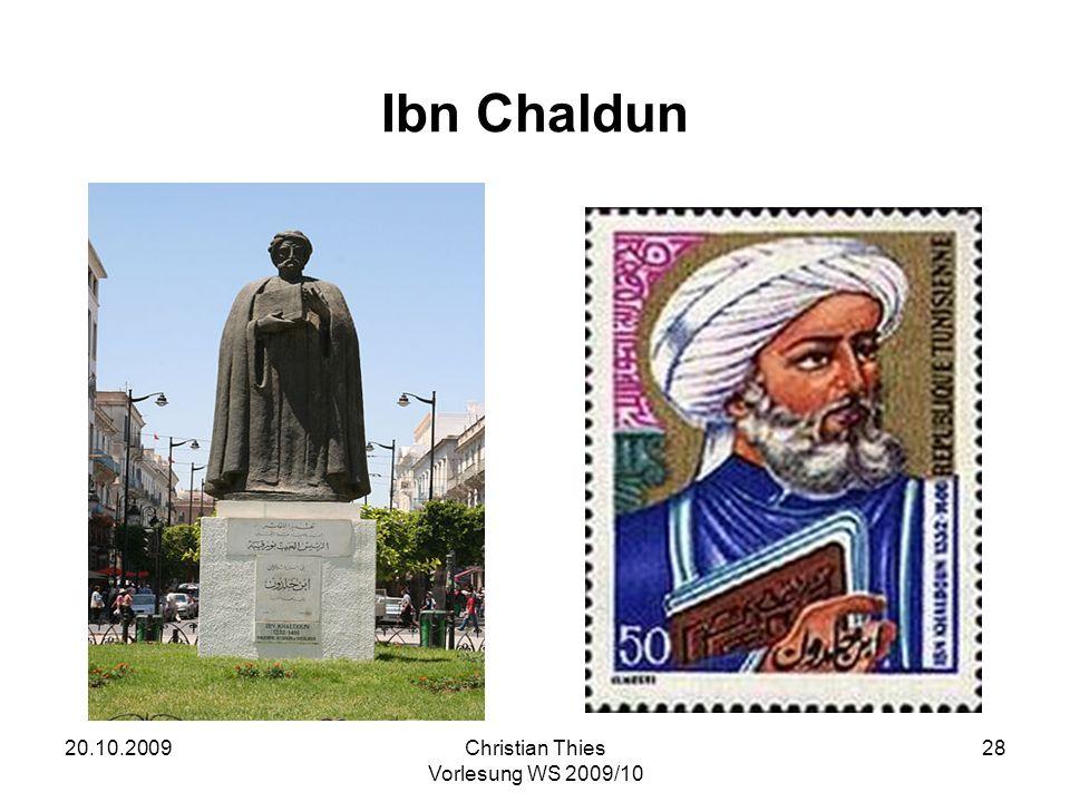 20.10.2009Christian Thies Vorlesung WS 2009/10 28 Ibn Chaldun