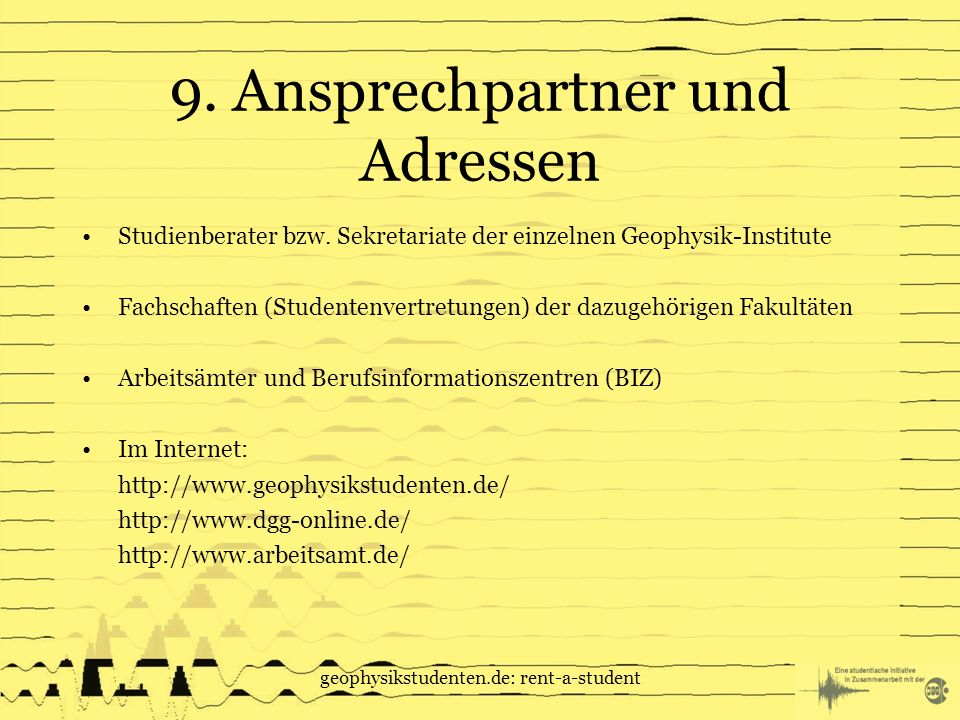 geophysikstudenten.de: rent-a-student 9.Ansprechpartner und Adressen Studienberater bzw.