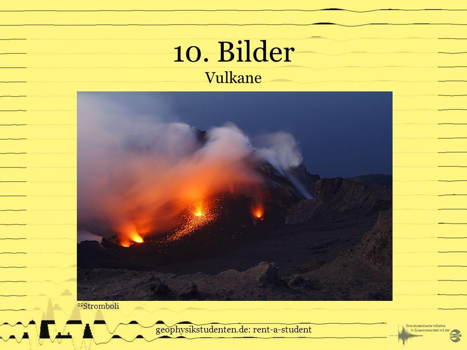 10. Bilder Vulkane geophysikstudenten.de: rent-a-student 22 Stromboli