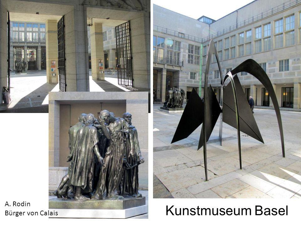 Kunstmuseum Basel A. Rodin Bürger von Calais