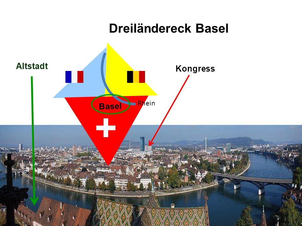 Basel Rhein Kongress Altstadt Dreiländereck Basel