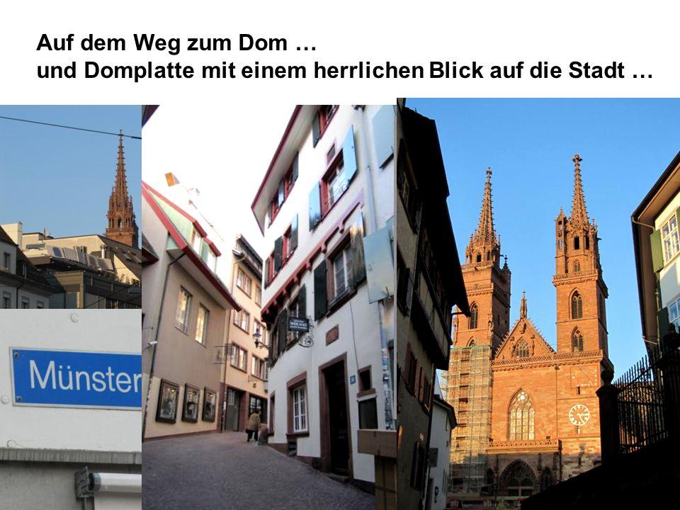 Auf dem Weg zum Dom … und Domplatte mit einem herrlichen Blick auf die Stadt …