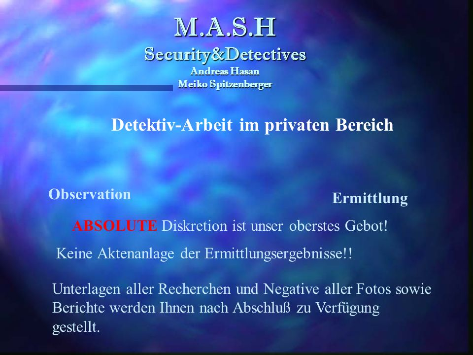M.A.S.H Security&Detectives Andreas Hasan Meiko Spitzenberger M.A.S.H Security&Detectives Andreas Hasan Meiko Spitzenberger Detektiv-Arbeit in Unterne