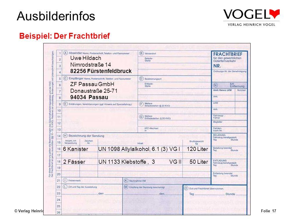 Uwe@Hildach.de Ausbilderinfos © Verlag Heinrich Vogel, München – Aug. 2003 Beförderungspapier Folie 16 Beförderungspapier (Kapitel 5.4.1 ADR) Allgemei