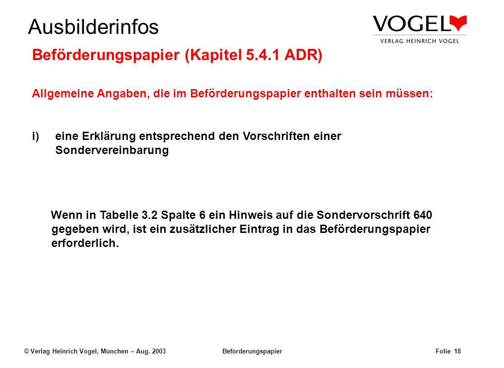 Uwe@Hildach.de Ausbilderinfos © Verlag Heinrich Vogel, München – Aug. 2003 Beförderungspapier Folie 17 Beispiel: Der Frachtbrief Uwe Hildach Nimrodstr