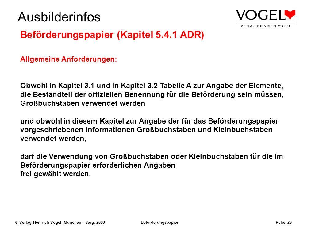 Uwe@Hildach.de Ausbilderinfos © Verlag Heinrich Vogel, München – Aug. 2003 Beförderungspapier Folie 19 Beispiel: Der Frachtbrief Uwe Hildach Nimrodstr