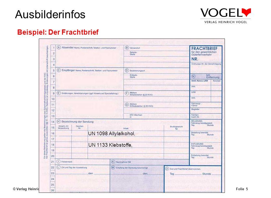 Uwe@Hildach.de Ausbilderinfos © Verlag Heinrich Vogel, München – Aug. 2003 Beförderungspapier Folie 4 b)die gemäß Abschnitt 3.1.2 bestimmte offizielle