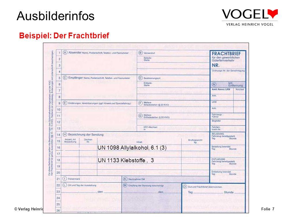 Uwe@Hildach.de Ausbilderinfos © Verlag Heinrich Vogel, München – Aug. 2003 Beförderungspapier Folie 6 Beförderungspapier (Kapitel 5.4.1 ADR) Allgemein