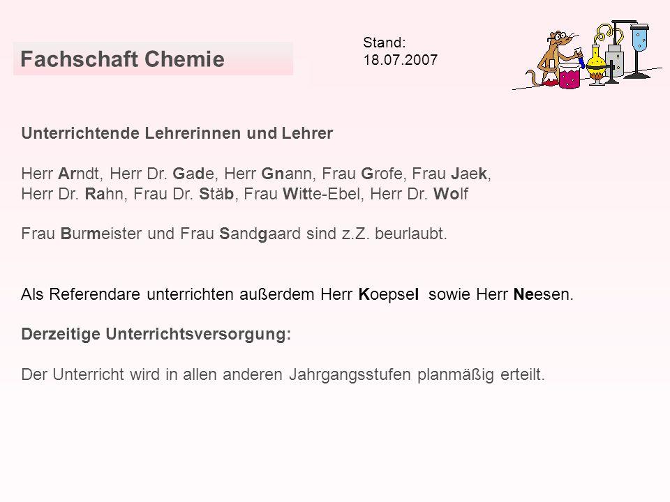Unterrichtende Lehrerinnen und Lehrer Herr Arndt, Herr Dr. Gade, Herr Gnann, Frau Grofe, Frau Jaek, Herr Dr. Rahn, Frau Dr. Stäb, Frau Witte-Ebel, Her