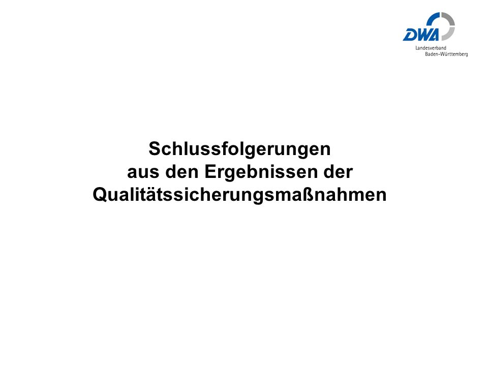 Schlussfolgerungen aus den Ergebnissen der Qualitätssicherungsmaßnahmen