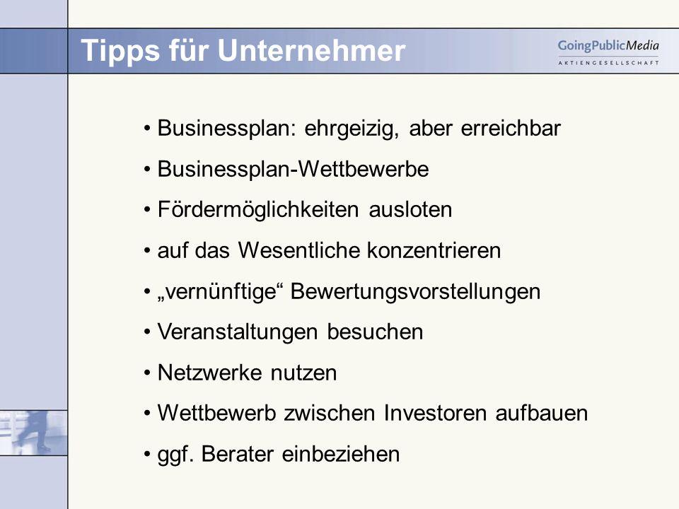 Tipps für Unternehmer Businessplan: ehrgeizig, aber erreichbar Businessplan-Wettbewerbe Fördermöglichkeiten ausloten auf das Wesentliche konzentrieren