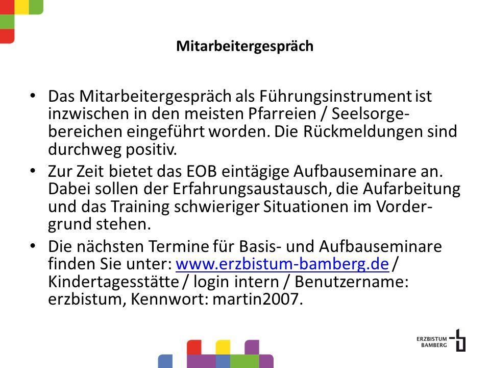 Das Mitarbeitergespräch als Führungsinstrument ist inzwischen in den meisten Pfarreien / Seelsorge- bereichen eingeführt worden.