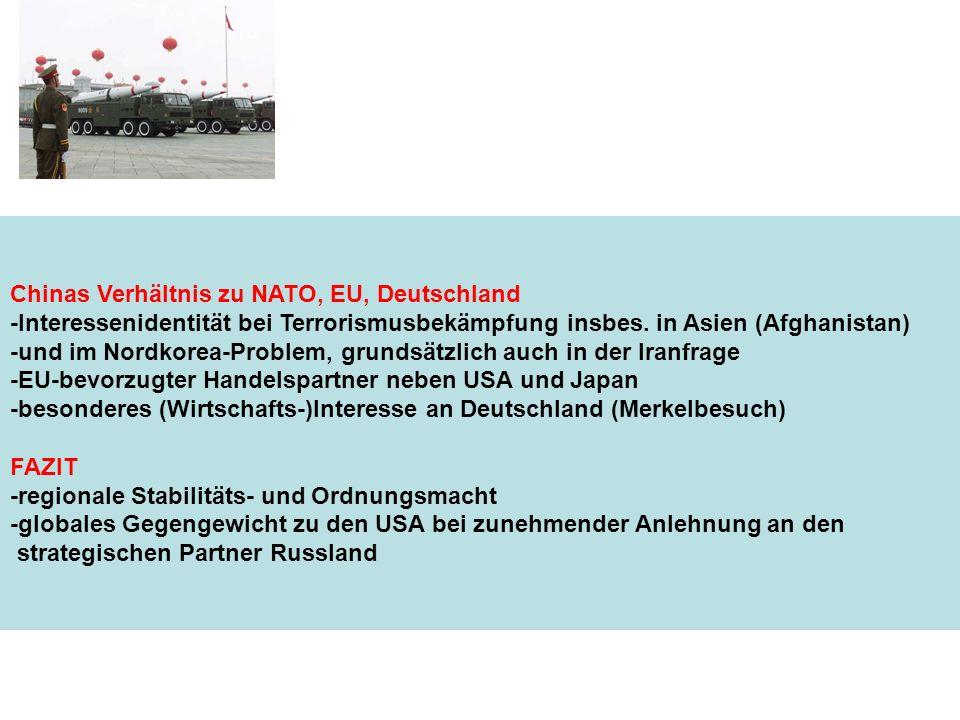 Chinas Verhältnis zu NATO, EU, Deutschland -Interessenidentität bei Terrorismusbekämpfung insbes. in Asien (Afghanistan) -und im Nordkorea-Problem, gr