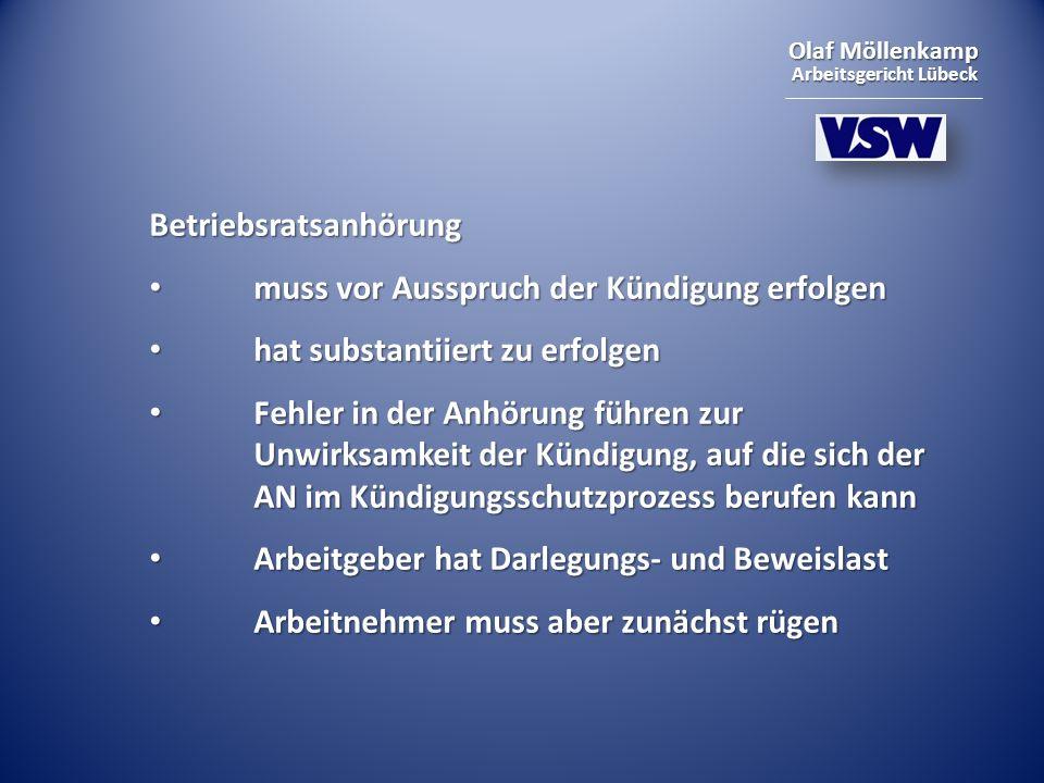 Olaf Möllenkamp Arbeitsgericht Lübeck Betriebsratsanhörung muss vor Ausspruch der Kündigung erfolgen muss vor Ausspruch der Kündigung erfolgen hat sub