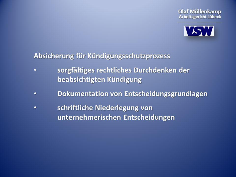 Olaf Möllenkamp Arbeitsgericht Lübeck Absicherung für Kündigungsschutzprozess sorgfältiges rechtliches Durchdenken der beabsichtigten Kündigung sorgfä