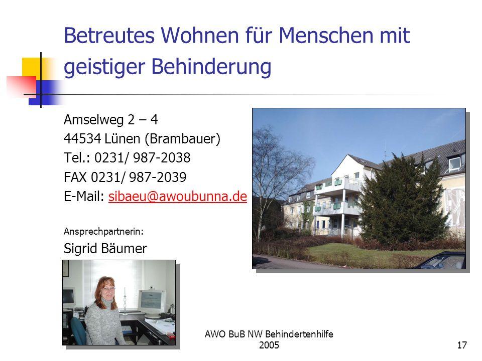 AWO BuB NW Behindertenhilfe 200517 Betreutes Wohnen für Menschen mit geistiger Behinderung Amselweg 2 – 4 44534 Lünen (Brambauer) Tel.: 0231/ 987-2038