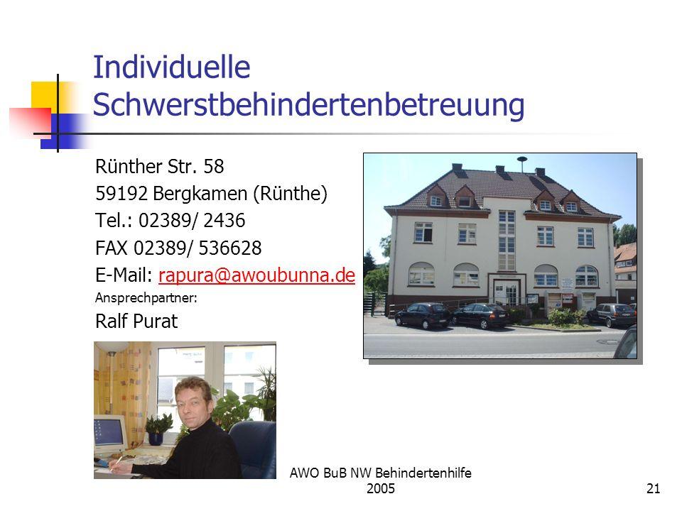 AWO BuB NW Behindertenhilfe 200521 Individuelle Schwerstbehindertenbetreuung Rünther Str. 58 59192 Bergkamen (Rünthe) Tel.: 02389/ 2436 FAX 02389/ 536