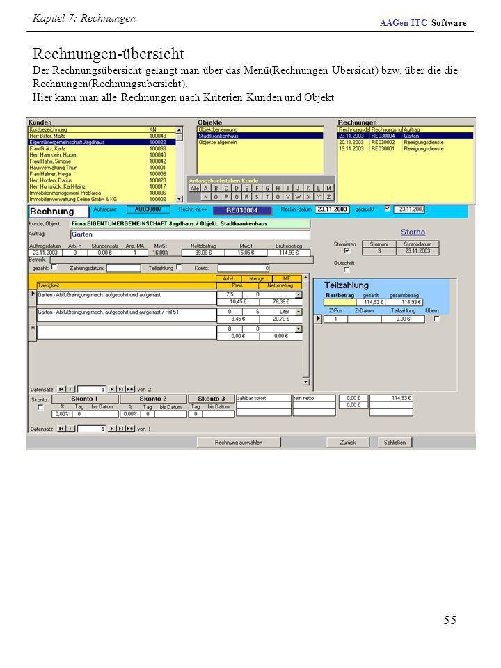 55 Rechnungen-übersicht Der Rechnungsübersicht gelangt man über das Menü(Rechnungen Übersicht) bzw. über die die Rechnungen(Rechnungsübersicht). Hier