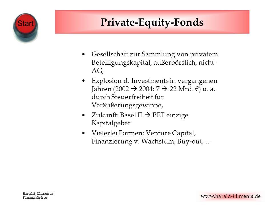 www.harald-klimenta.de Harald Klimenta Finanzmärkte Private-Equity-Fonds Gesellschaft zur Sammlung von privatem Beteiligungskapital, außerbörslich, ni