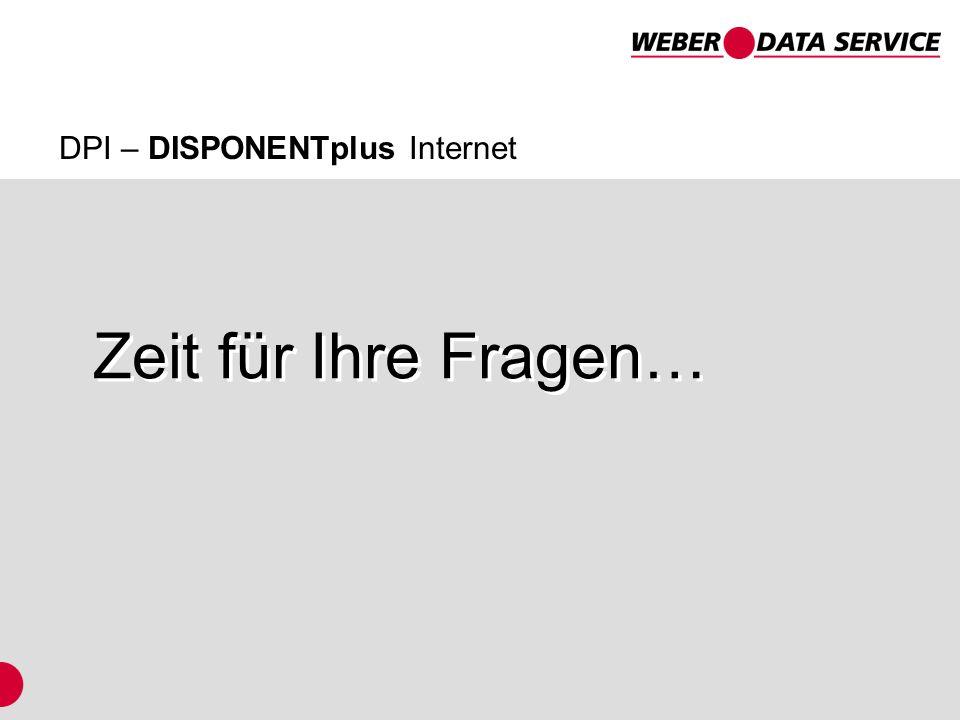 DPI – DISPONENTplus Internet Zeit für Ihre Fragen…