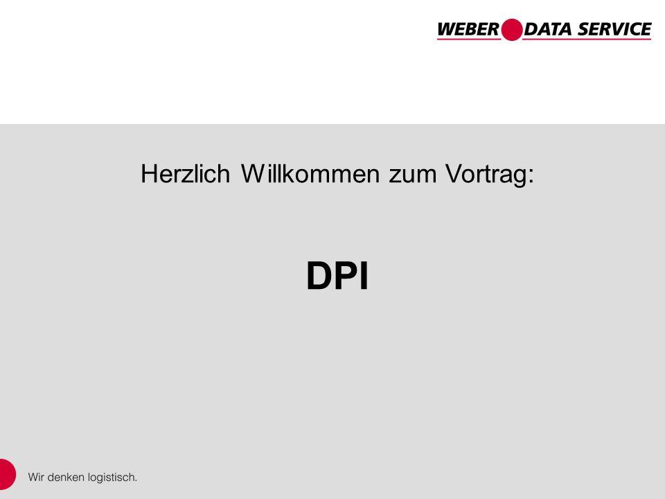 DPI – DISPONENTplus Internet Herzlich Willkommen zum Vortrag: DPI