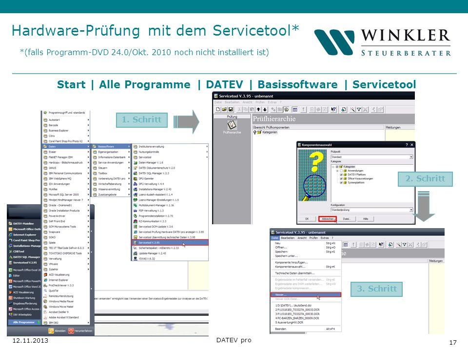 Hier Position für Kanzleilogo 17 12.11.2013 DATEV pro 1. Schritt Start | Alle Programme | DATEV | Basissoftware | Servicetool Hardware-Prüfung mit dem