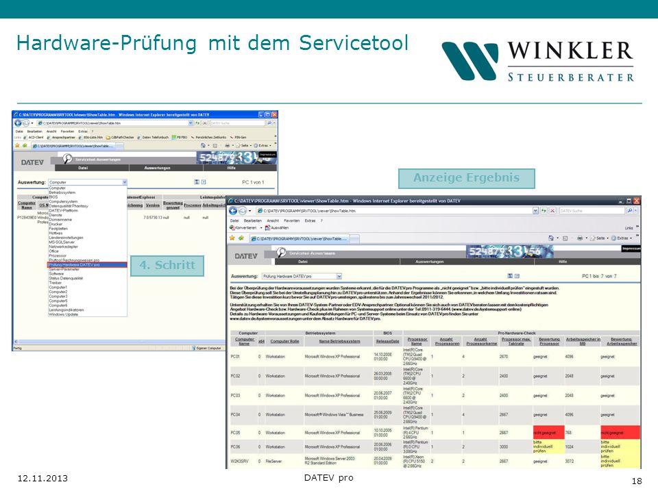 Hier Position für Kanzleilogo 18 12.11.2013 DATEV pro 4. Schritt Hardware-Prüfung mit dem Servicetool Anzeige Ergebnis