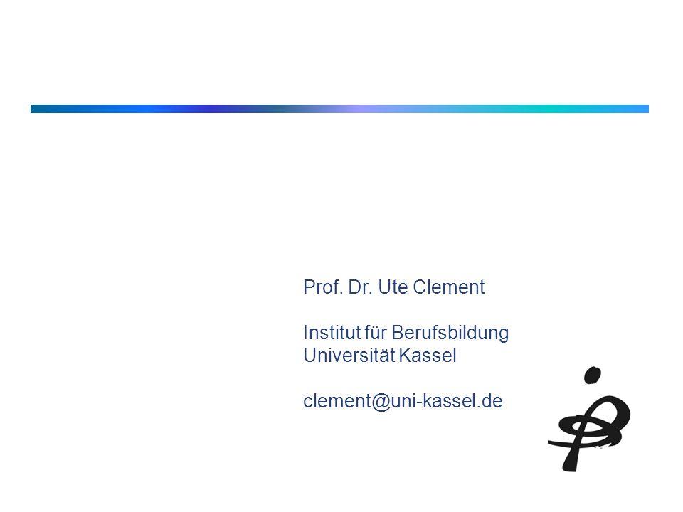 20 Prof. Dr. Ute Clement Institut für Berufsbildung Universität Kassel clement@uni-kassel.de