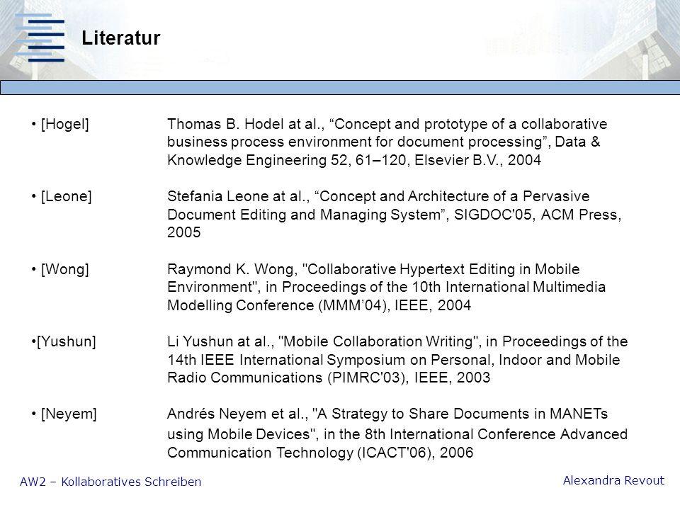AW2 – Kollaboratives Schreiben Alexandra Revout Literatur [Hogel]Thomas B.
