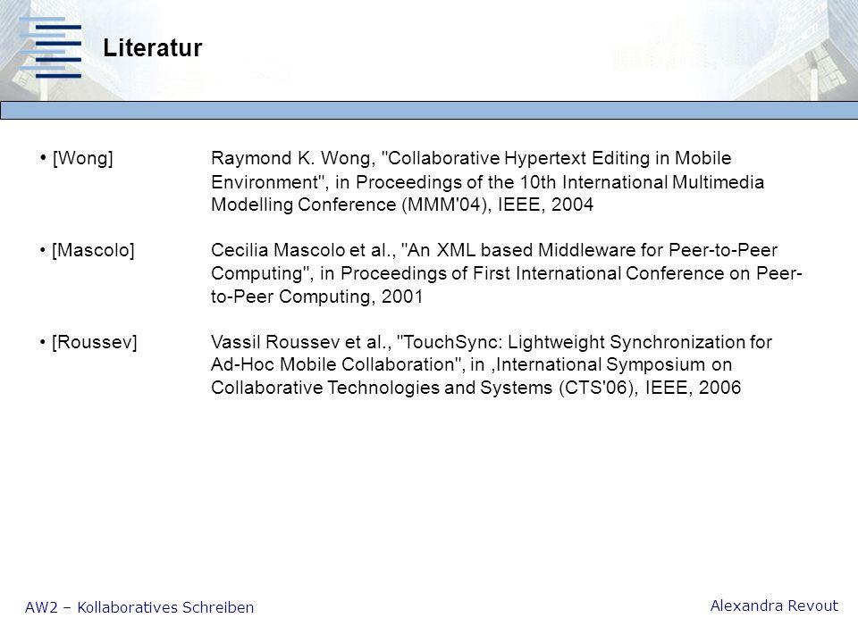 AW2 – Kollaboratives Schreiben Alexandra Revout Literatur [Wong]Raymond K.