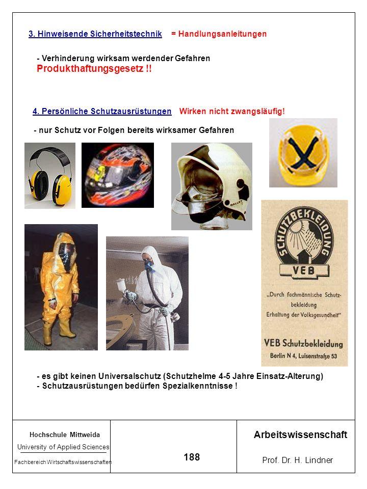 Hochschule Mittweida University of Applied Sciences Fachbereich Wirtschaftswissenschaften Arbeitswissenschaft Prof. Dr. H. Lindner 187 Sicherheitsabst