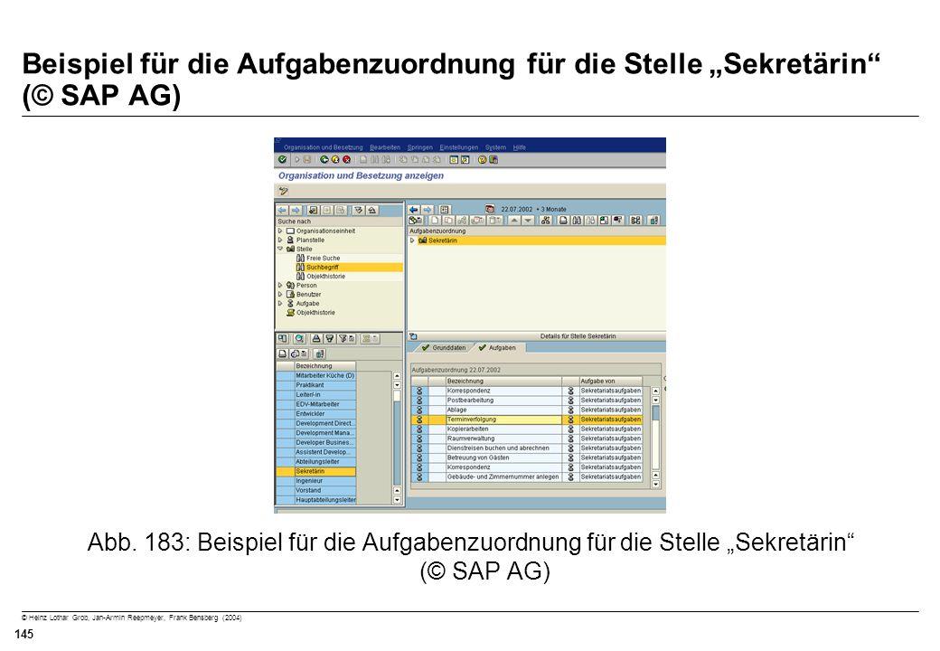 © Heinz Lothar Grob, Jan-Armin Reepmeyer, Frank Bensberg (2004) 145 Beispiel für die Aufgabenzuordnung für die Stelle Sekretärin (© SAP AG) Abb. 183: