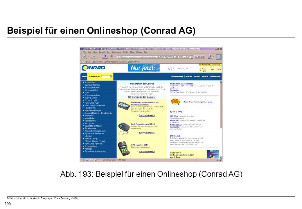 © Heinz Lothar Grob, Jan-Armin Reepmeyer, Frank Bensberg (2004) 155 Beispiel für einen Onlineshop (Conrad AG) Abb. 193: Beispiel für einen Onlineshop