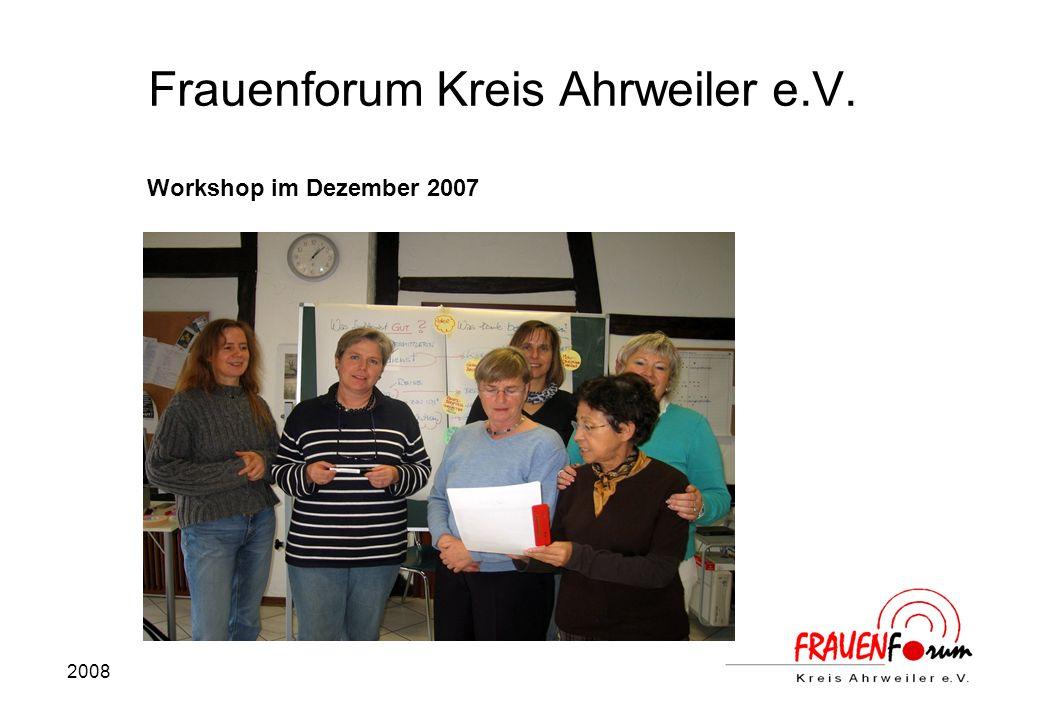 2008 Frauenforum Kreis Ahrweiler e.V. Workshop im Dezember 2007