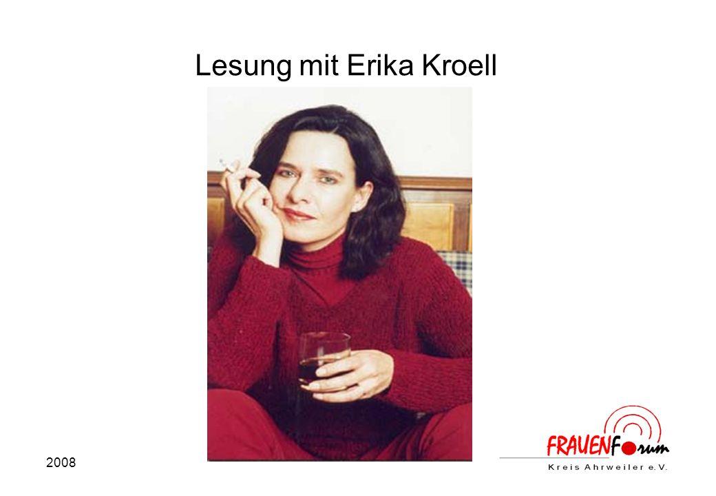 2008 Lesung mit Erika Kroell