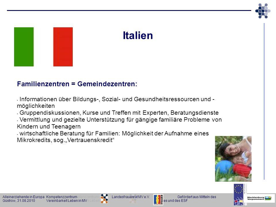 Alleinerziehende in Europa KompetenzzentrumGefördert aus Mitteln des Güstrow, 31.08.2010Vereinbarkeit Leben in MVLandes und des ESF Alleinerziehende i