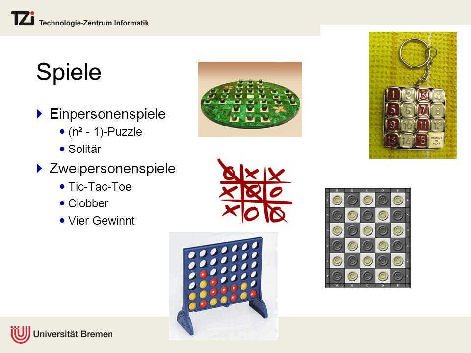 Spiele Einpersonenspiele (n² - 1)-Puzzle Solitär Zweipersonenspiele Tic-Tac-Toe Clobber Vier Gewinnt