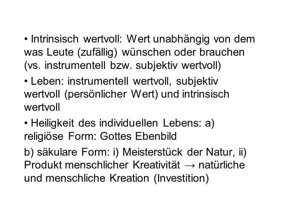 passive Sterbehilfe: Sterben lassen; Verzicht auf lebenserhaltende Maßnahmen bei Freiwilligkeit in vielen Ländern erlaubt, auch in Deutschland; direkte Folge des Autonomieprinzips Probleme: nur der Natur seinen Lauf lassen ; Natürlichkeit des Sterbeprozesses.