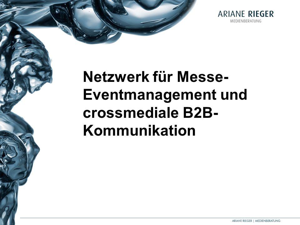 Netzwerk für Messe- Eventmanagement und crossmediale B2B- Kommunikation