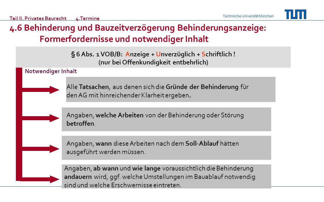 Technische Universität München Alle Tatsachen, aus denen sich die Gründe der Behinderung für den AG mit hinreichender Klarheit ergeben. Angaben, welch