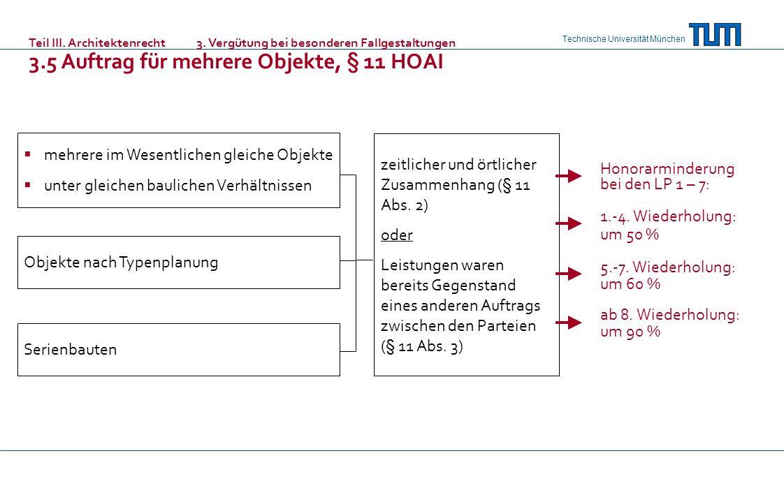 Technische Universität München mehrere im Wesentlichen gleiche Objekte unter gleichen baulichen Verhältnissen Objekte nach Typenplanung Serienbauten z