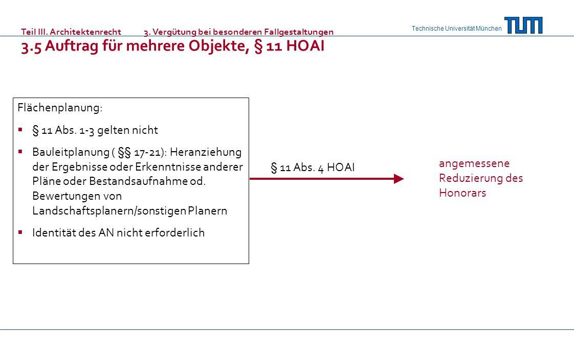 Technische Universität München Flächenplanung: § 11 Abs. 1-3 gelten nicht Bauleitplanung ( §§ 17-21): Heranziehung der Ergebnisse oder Erkenntnisse an