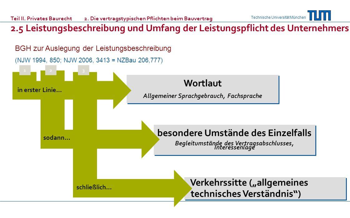Technische Universität München Wortlaut Allgemeiner Sprachgebrauch, Fachsprache Wortlaut Allgemeiner Sprachgebrauch, Fachsprache besondere Umstände de